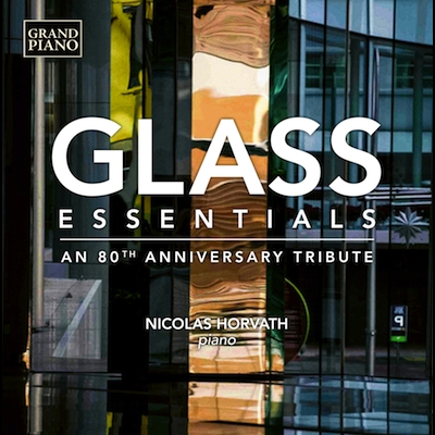 Nicolas Horvath - Essential Philip Glass: 80th Anniversary (Vinyl)