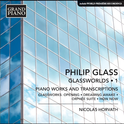 Nicolas Horvath - Glassworlds, Vol.1