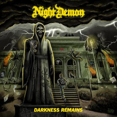 Night Demon - Darkness Remains
