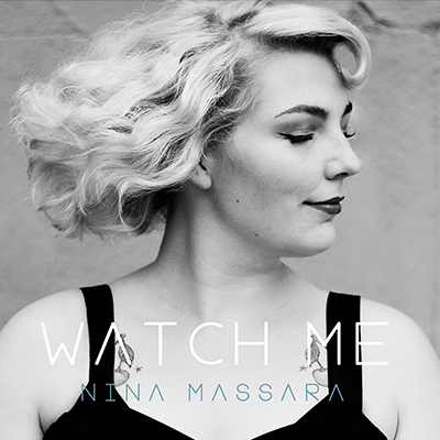 Nina Massara - Watch Me