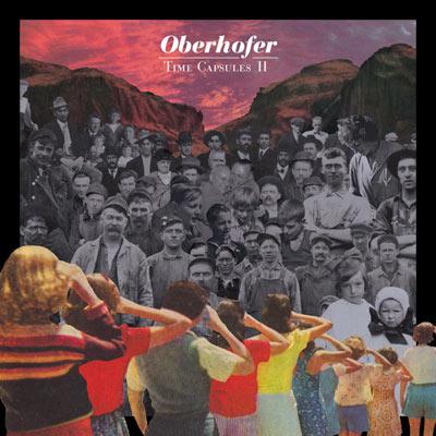 Oberhofer - Time Capsules II