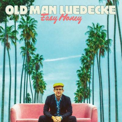 Old Man Luedecke - Easy Money