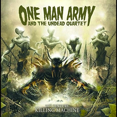 One Man Army And Undead Quartet - 21st Century Killing Machine (Reissue)