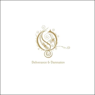 Opeth - Deliverance & Damnation