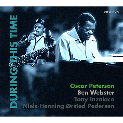 Oscar Peterson & Ben Webster - During This Time