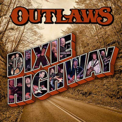 Outlaws - Dixie Highway