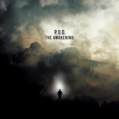 P.O.D. - The Awakening