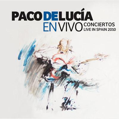 Paco De Lucía - En Vivo - Concertos Live In Spain 2010