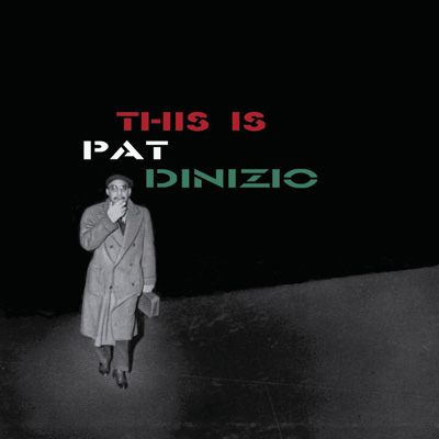 Pat DiNizio - This Is Pat Dinizio (Expanded Edition)