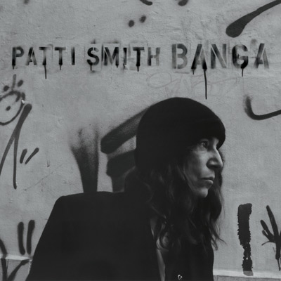 Patti Smith - Banga