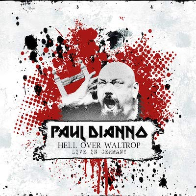 Paul Di'Anno - Hell Over Waltrop: Live In Germany