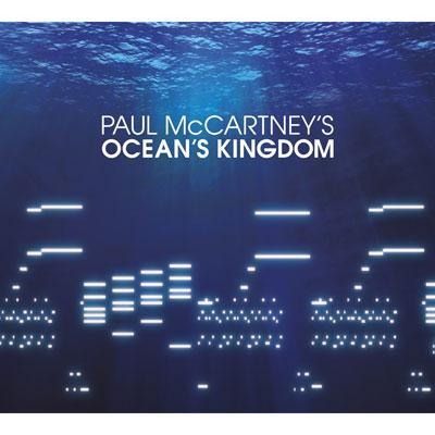 Paul McCartney - Paul McCartney's Ocean's Kingdom