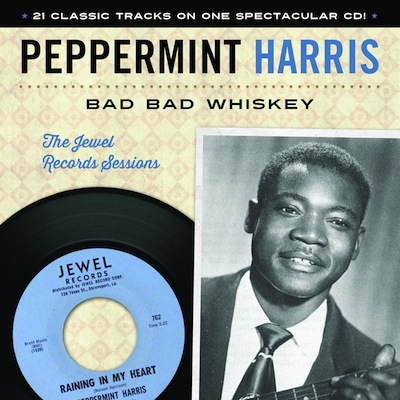 Peppermint Harris - Bad Bad Whiskey: The Jewel Records Session