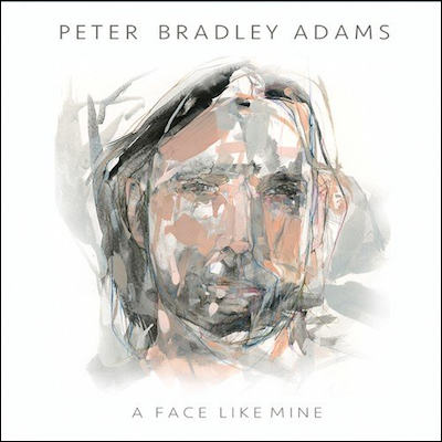 Peter Bradley Adams - A Face Like Mine