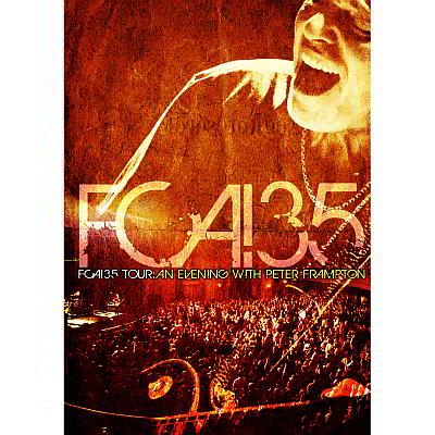 Peter Frampton - FCA! 35 Tour: An Evening With Peter Frampton (CD/DVD/Blu-ray)