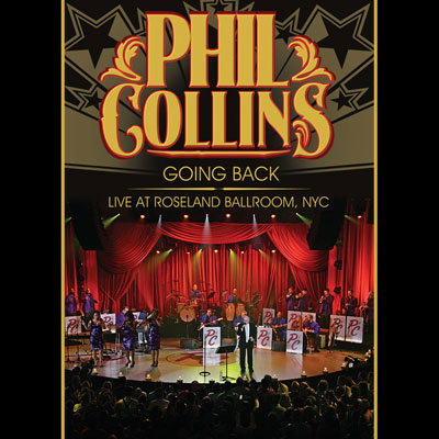 Phil Collins - Going Back: Live At Roseland Ballroom NYC (DVD/Blu-Ray)