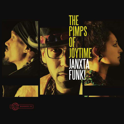The Pimps Of Joytime - Janxta Funk!