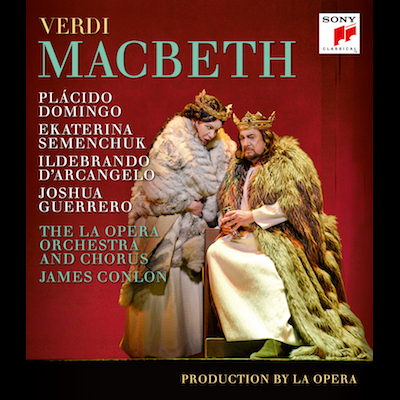 Placido Domingo & The L.A. Opera - Verdi: Macbeth (DVD/Blu-ray)