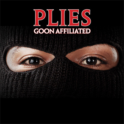 Plies - Goon Affiliated