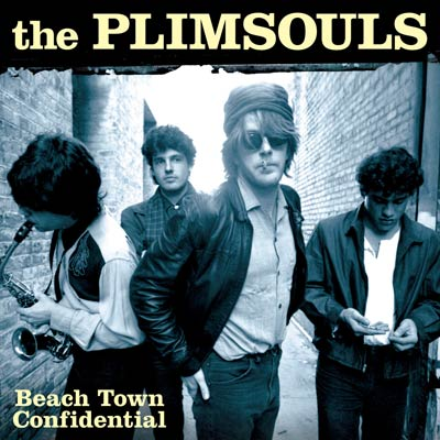 The Plimsouls - Beach Town Confidential