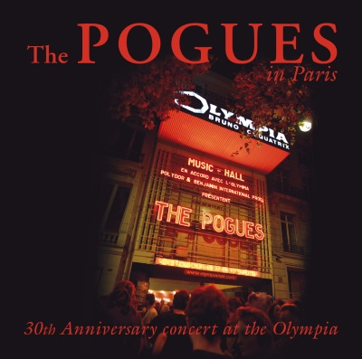 The Pogues - In Paris: 30th Anniversary Concert At The Olympia