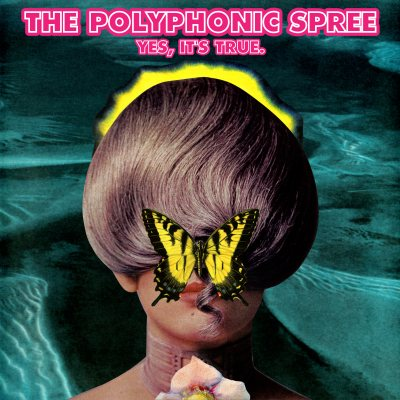 The Polyphonic Spree - Yes, It's True.
