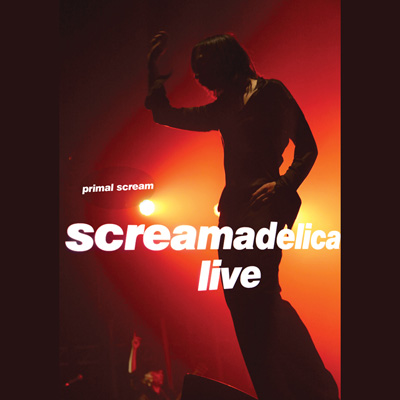 Primal Scream - Screamadelica Live (CD/DVD)