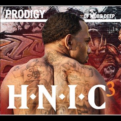 Prodigy Of Mobb Deep - H.N.I.C. 3