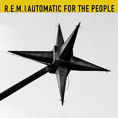R.E.M. - Automatic For The People (25th Anniversary Deluxe Edition)