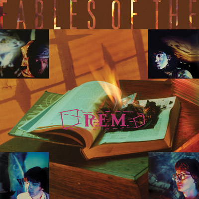 R.E.M. - Fables Of The Reconstruction: 25th Anniversary Edition