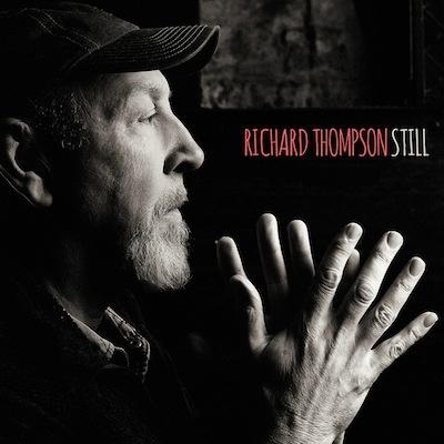 Richard Thompson - Still (Deluxe Edition)
