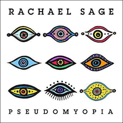 Rachael Sage - PseudoMyopia