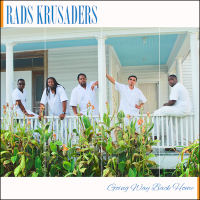 RADS Krusaders - Going Way Back Home