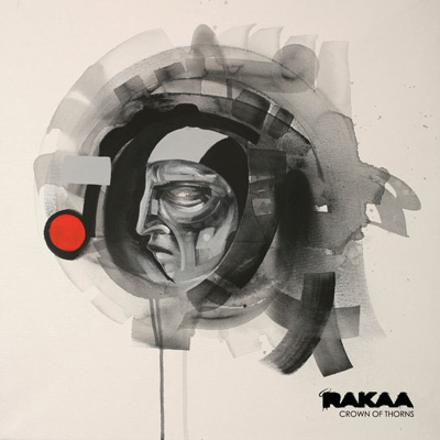 Rakaa - Crown Of Thorns