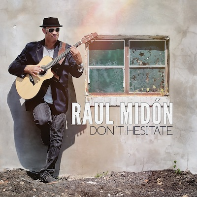 Raul Mid*oacute*n - Don't Hesitate