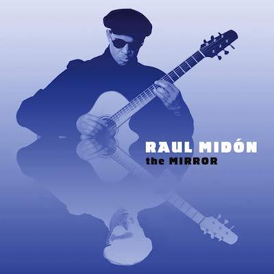 Raul Midón - The Mirror