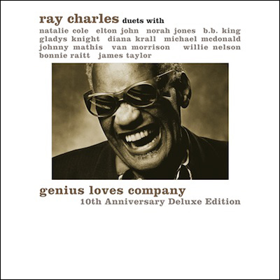 Ray Charles - Genius Loves Company: 10th Anniversary Deluxe Edition