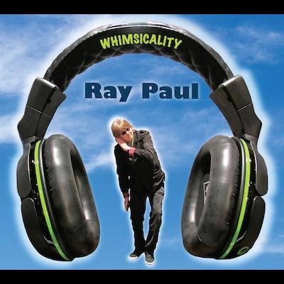 Ray Paul - Whimsicality