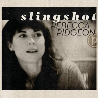 Rebecca Pidgeon - Slingshot
