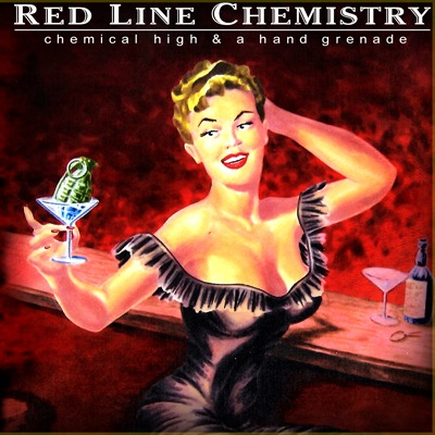 Red Line Chemistry - Chemical High & A Hand Grenade