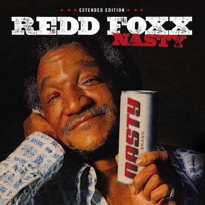 Redd Foxx - Nasty – Extended Edition
