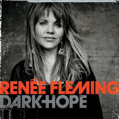Renée Fleming - Dark Hope