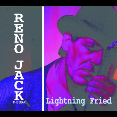 Reno Jack The Bear - Lightning Fried