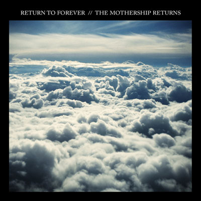 Return To Forever - The Mothership Returns (CD/DVD)