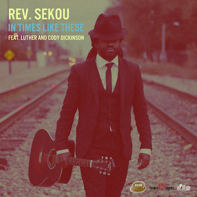 Rev. Sekou - In Times Like These