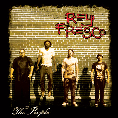 Rey Fresco - The People