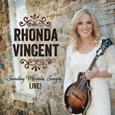 Rhonda Vincent - Sunday Mornin' Singin' Live!