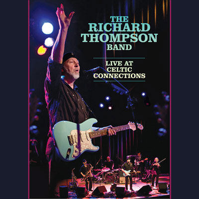 Richard Thompson - Live At Celtic Connection (DVD/Blu-ray)