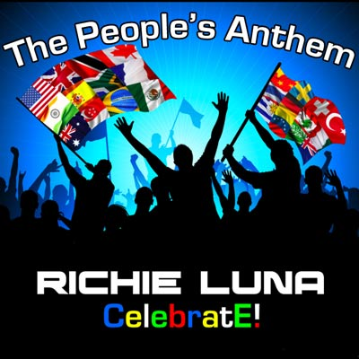 Richie Luna - Celebrate! (The People's Anthem) Digital EP