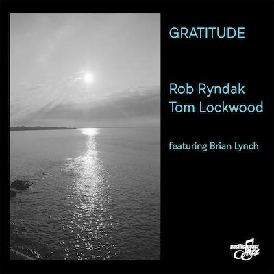 Rob Ryndak & Tom Lockwood - Gratitude